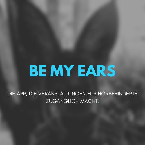 Hier geht es zu unserem Projekt Be My Ears